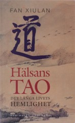 Health Tao: The Long Life Secrets